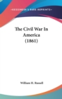 The Civil War In America (1861) - Book
