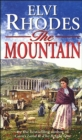 The Mountain : An emotional saga of fierce passions you won't want to put down... - Book
