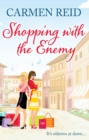 Shopping With The Enemy : (Annie Valentine Book 6) - Book