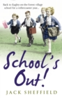 School's Out! - Book