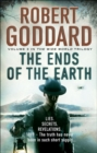 The Ends of the Earth : (The Wide World - James Maxted 3) - Book