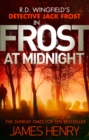 Frost at Midnight : DI Jack Frost series 4 - Book