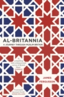 Al-Britannia, My Country : A Journey Through Muslim Britain - Book