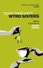 Wyrd Sisters : Introduction by Joanne Harris - Book