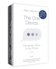 The One Device : The Secret History of the iPhone - Book