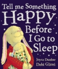 Tell Me Something Happy Before I Go To Sleep - Book