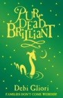 Pure Dead Brilliant - Book