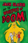 Jack Slater and the Whisper of Doom - Book