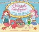 The Fairytale Hairdresser and the Little Mermaid - Book