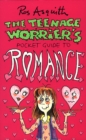 Teenage Worrier's Guide To Romance - Book