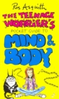 Teenage Worrier's Guide To Mind And Body - Book