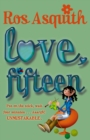 Love, Fifteen - Book