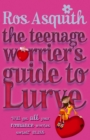 Teenage Worrier's Guide To Lurve - Book