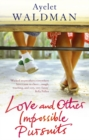 Love And Other Impossible Pursuits - Book