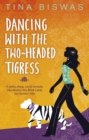Dancing With The Two-Headed Tigress - Book