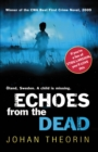 Echoes from the Dead : Oland Quartet series 1 - Book