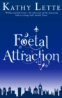 Foetal Attraction - Book