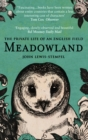 Meadowland : the private life of an English field - Book