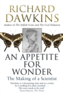 An Appetite For Wonder: The Making of a Scientist - Book