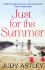 Just For The Summer - Book