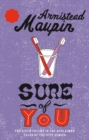 Sure Of You : Tales of the City 6 - Book