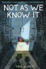 Not As We Know It - eBook