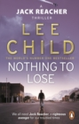Nothing To Lose : (Jack Reacher 12) - Book