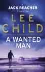 A Wanted Man : (Jack Reacher 17) - Book