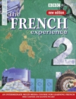 THE FRENCH EXPERIENCE 2 COURSE BOOK (NEW EDITION) - Book