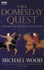 The Domesday Quest : In search of the Roots of England - Book