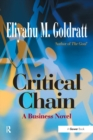 Critical Chain : A Business Novel - Book