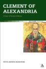 Clement of Alexandria : A Project of Christian Perfection - eBook