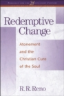 Redemptive Change : Atonement and the Christian Cure of the Soul - eBook