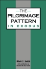 The Pilgrimage Pattern in Exodus - eBook