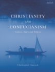 Christianity and Confucianism : Culture, Faith and Politics - eBook