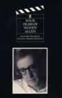 Four Films of Woody Allen : Annie Hall, Manhattan, Interiors and Stardust Memories - Book