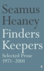 Finders Keepers : Selected Prose 1971 - 2001 - Book