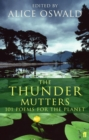 The Thunder Mutters : 101 Poems for the Planet - Book