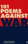 101 Poems Against War - Book