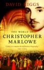 The World of Christopher Marlowe - Book