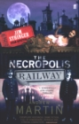 The Necropolis Railway : A Historical Novel - Book