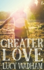 Greater Love - Book