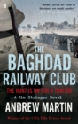 The Baghdad Railway Club - Book
