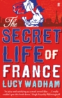The Secret Life of France - eBook