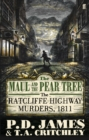 The Maul and the Pear Tree : The Ratcliffe Highway Murders 1811 - Book