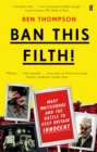 Ban This Filth! : Letters From the Mary Whitehouse Archive - Book