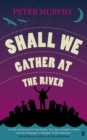 Shall We Gather at the River - Book