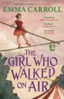 The Girl Who Walked On Air - eBook