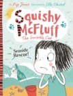 Squishy McFluff: Seaside Rescue! - Book