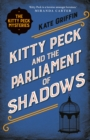 Kitty Peck and the Parliament of Shadows - Book